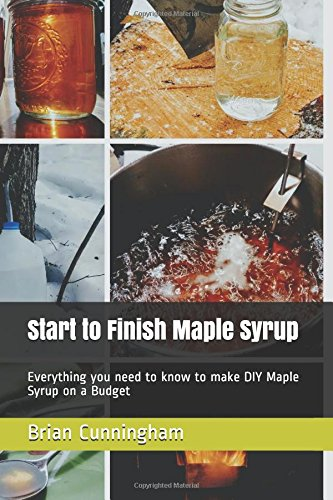 start-to-finish-maple-syrup-brian-cunningham